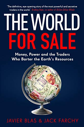 The World for Sale By Javier Blas
