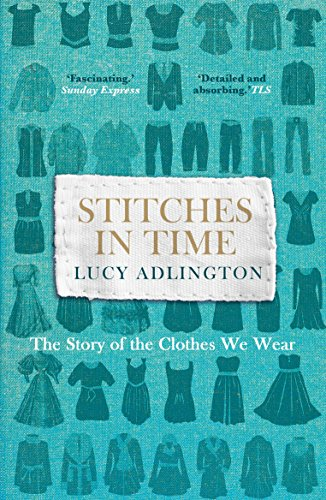 Stitches in Time By Lucy Adlington