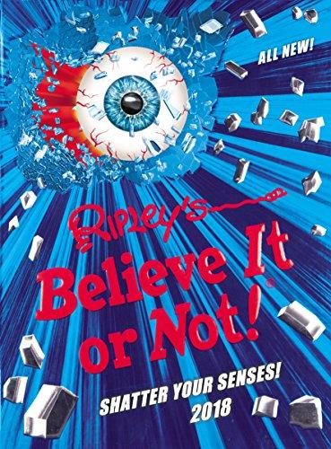 Ripley's Believe It or Not! 2018 by Robert Leroy Ripley