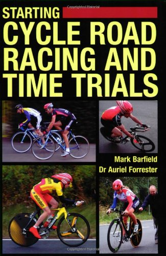 Starting Cycle Road Racing and Time Trials By Mark Barfield