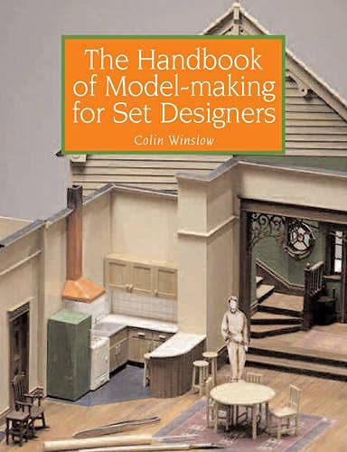 The Handbook of Model-making for Set Designers By Colin Winslow
