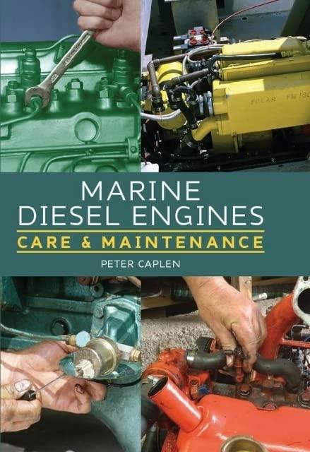 Marine Diesel Engines By Peter Caplen