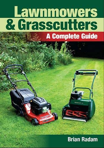 Lawnmowers and Grasscutters By Brian Radam