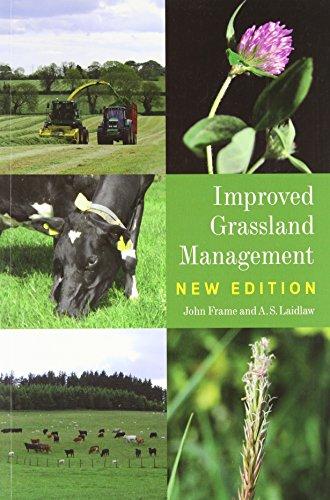 Improved Grassland Management: New Edition By John Frame