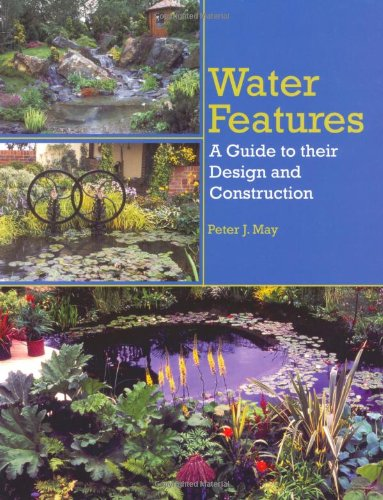 Water Features By Peter J May