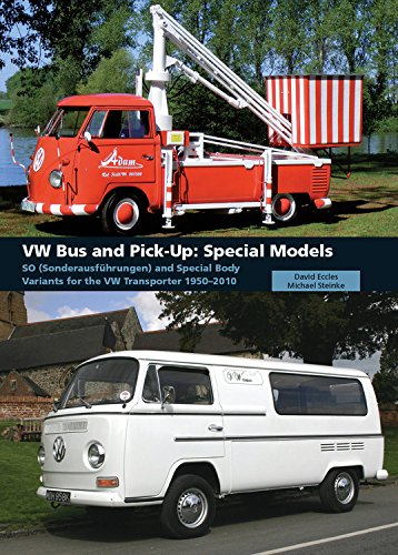 VW Bus and Pick-Up: Special Models By David Eccles