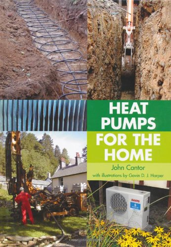 Heat Pumps for the Home By John Cantor
