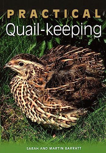 Practical Quail-keeping by Sarah Barratt