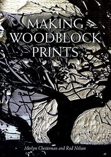 Making Woodblock Prints By Merlyn Chesterman
