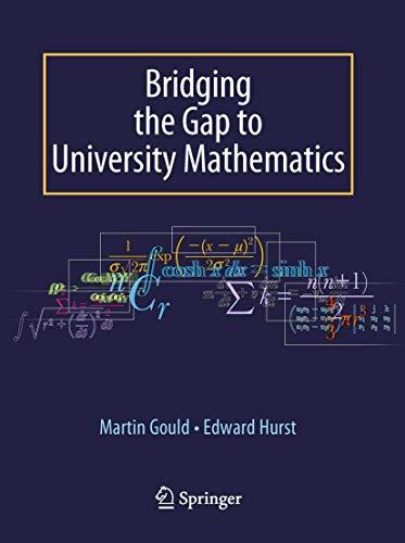 Bridging the Gap to University Mathematics by Edward Hurst