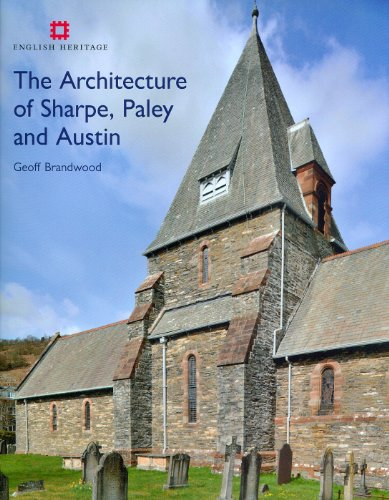 The Architecture of Sharpe, Paley and Austin By Geoff Brandwood
