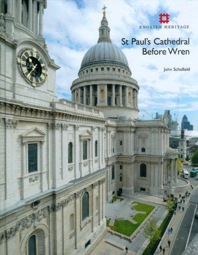St Paul's Cathedral Before Wren By John Schofield