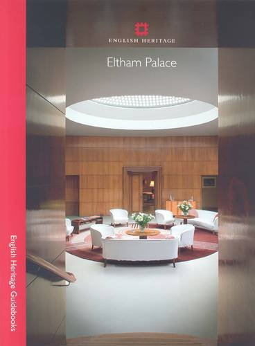 Eltham Palace (English Heritage Red Guides) By Michael Turner