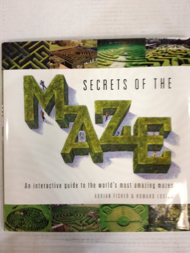 Secrets of the Maze By A. Fisher