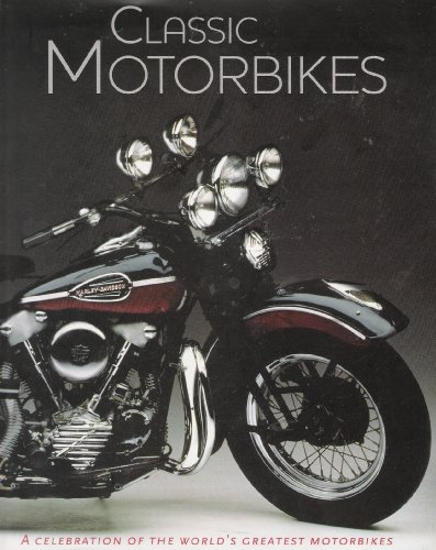 Classic Motorbikes By Roland Brown