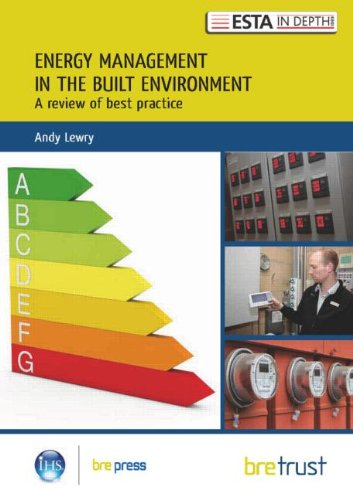 Energy Management in the Built Environment By Andy Lewry