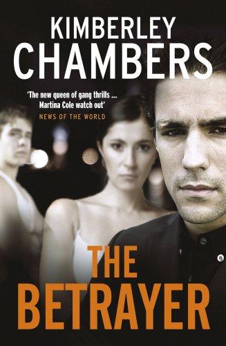 The Betrayer By Kimberley Chambers