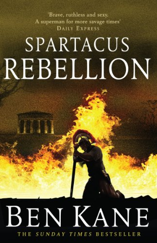 Spartacus: Rebellion: (Spartacus 2) by Ben Kane
