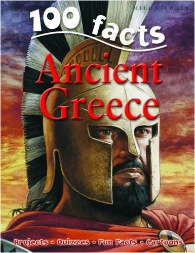 100 Facts on Ancient Greece By Fiona MacDonald