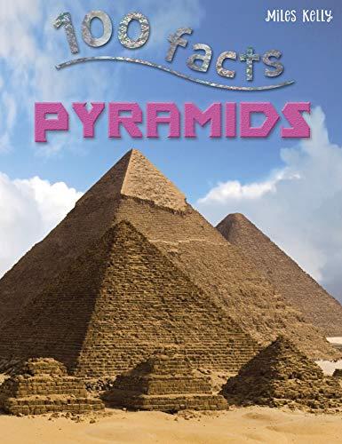 100 Facts - Pyramids By Malam John
