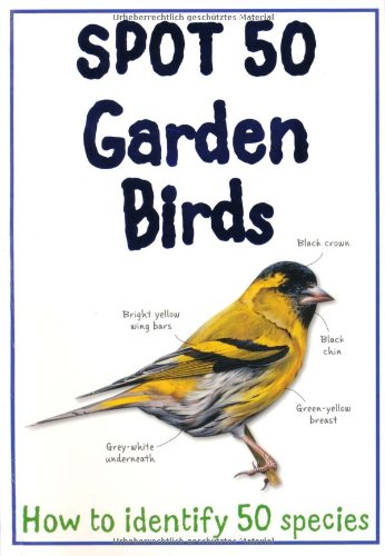 Spot 50 Garden Birds (Spot 50's) By Camilla De la Bedoyere