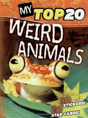 My Top 20 Weird Animals By Steve Parker