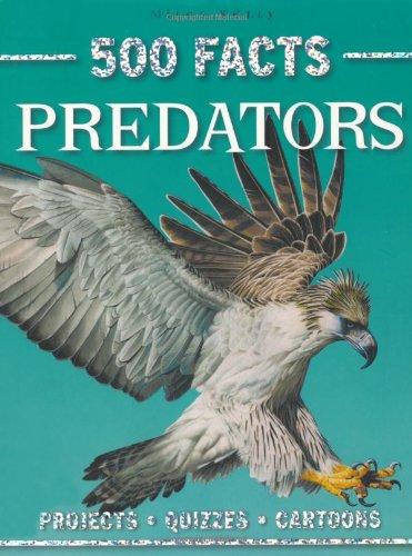 500 Facts Predators By Belinda Gallagher