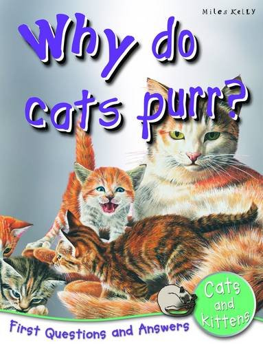 Why Do Cats Purr? By Jinny Johnson