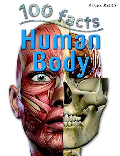 100 Facts Human Body By Miles Kelly