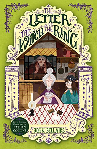 The Letter, the Witch and the Ring - The House With a Clock in Its Walls 3 von John Bellairs