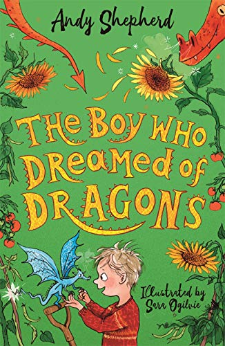 The Boy Who Dreamed of Dragons (The Boy Who Grew Dragons 4) By Andy Shepherd