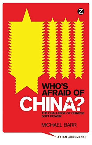 Who's Afraid of China? By Doctor Michael Barr