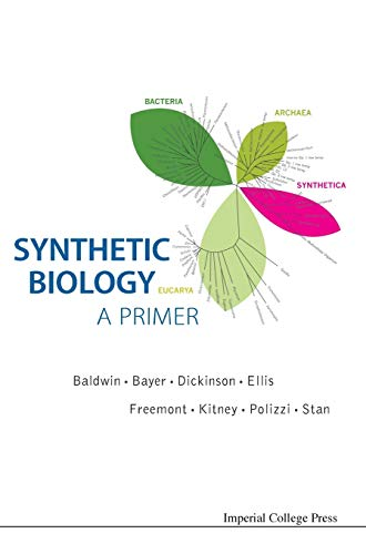 Synthetic Biology - A Primer By Edited by Paul Simon Freemont
