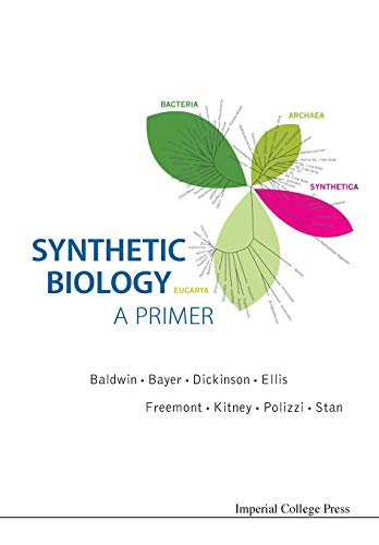 Synthetic Biology - A Primer by Paul Simon Freemont