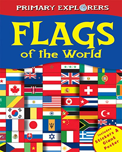 Primary Explorers: Flags of the World By Kirsty Neale