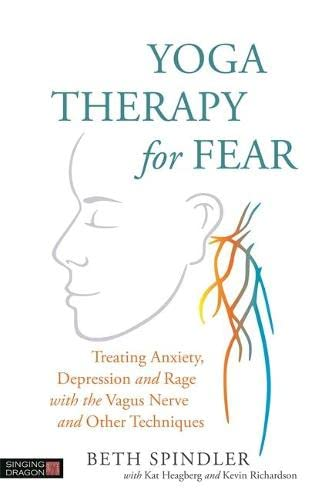 Yoga Therapy for Fear By Beth Spindler