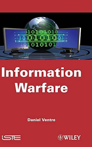 Information Warfare By Daniel Ventre