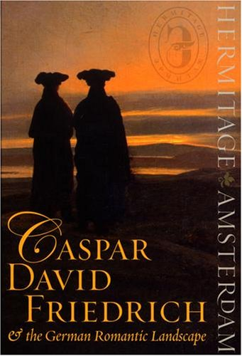 Caspar David Friedrich and the German Romantic Landscape By Mikhail B. Piotrovsky