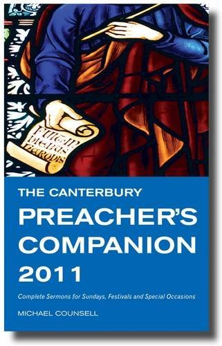 The Canterbury Preacher's Companion 2011 By Michael Counsell