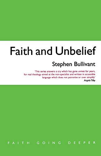Faith and Unbelief By Stephen Bullivant