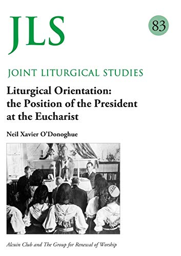 Liturgical Orientation Jls 83 By Neil Xavier O' Donoghue
