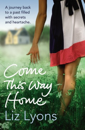 Come This Way Home By Liz Lyons