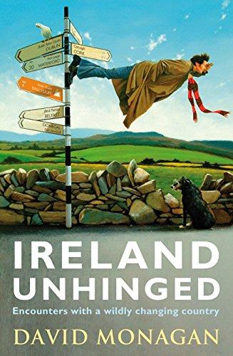 Ireland Unhinged By David Monagan