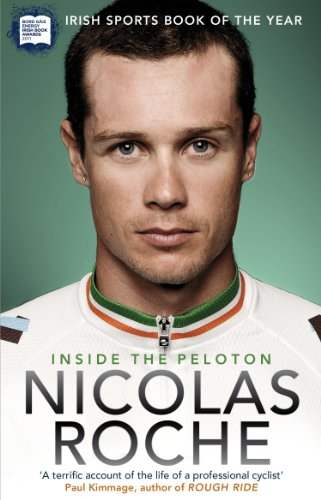 Inside the Peloton: My Life as a Professional Cyclist by Nicolas Roche