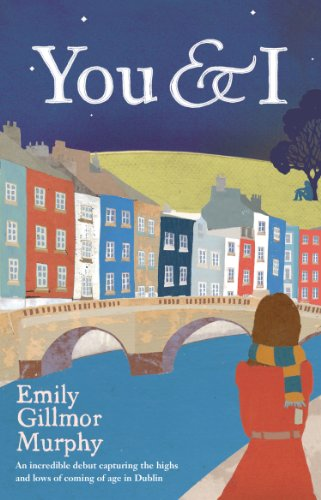 You and I By Emily Gillmor Murphy