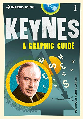 Introducing Keynes: A Graphic Guide by Peter Pugh