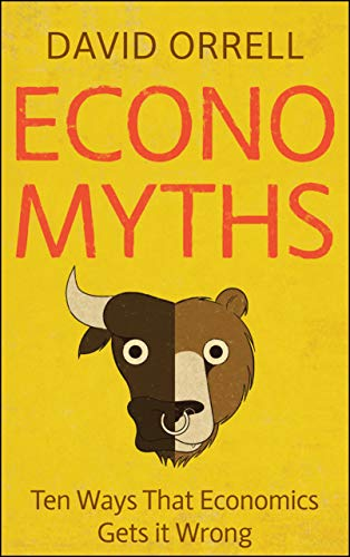 Economyths By David Orrell