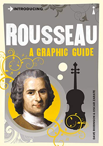 Introducing Rousseau: A Graphic Guide by Dave Robinson