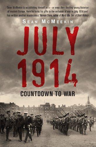 July 1914 By Sean McMeekin