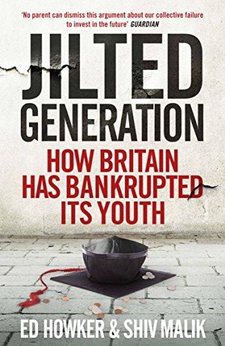 Jilted Generation By Ed Howker